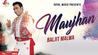 Baljit Malwa | Maujan | Official Goyal Music