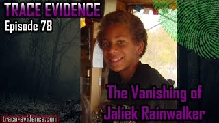 The Vanishing of Jaliek Rainwalker