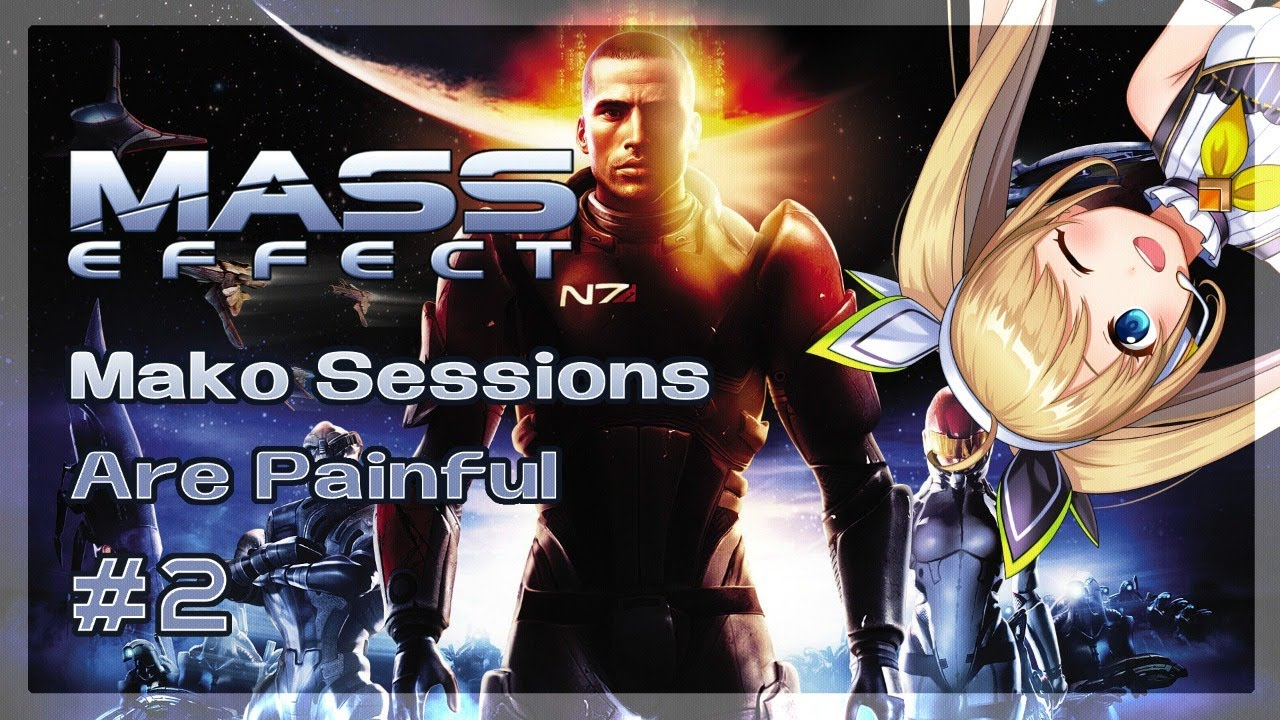 【Mass Effect】Idol in Space: I don't want the Mako【NIJISANJI ID】