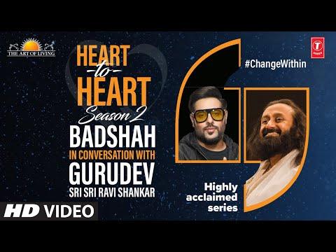 Badshah In Conversation With Gurudev Sri Sri Ravi Shankar | Heart To Heart Season 2