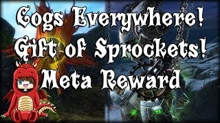 Guild Wars 2 - Cogs Everywhere! Gift of Sprockets! Meta Reward!