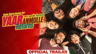 Yaar Anmulle Returns (Official Trailer)| Harish Verma | Yuvraaj Hans| Prabh Gill| Releasing 10th Sep Thumb
