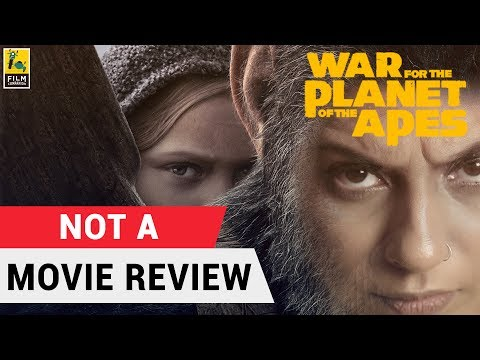 War for the Planet of the Apes | Not A Movie Review | Sucharita Tyagi