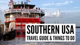 Southern USA Travel Guide | Top Things to Do in the Deep South - Tour the World TV