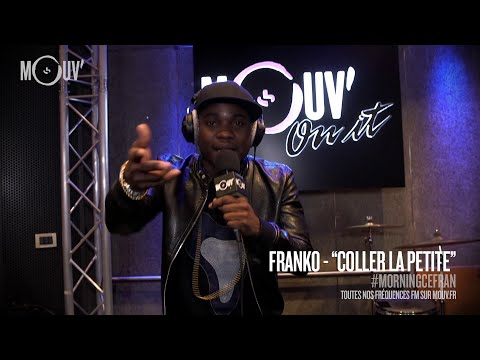FRANKO - Coller la petite (Live @ Mouv' Studios)