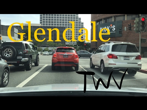 Driving around in Glendale, CA