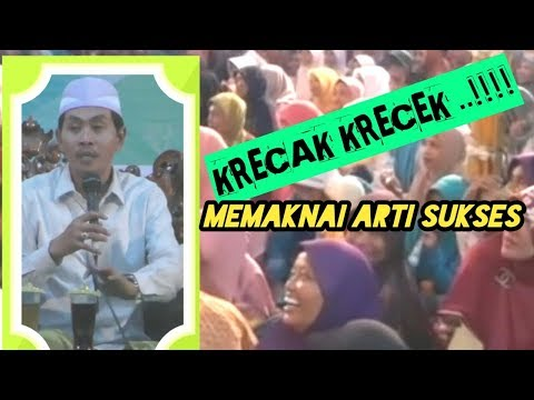 KRECAK KRECEK..!! Makna Sukses Menurut KH Anwar Zahid Terbaru FuLL November Tuban