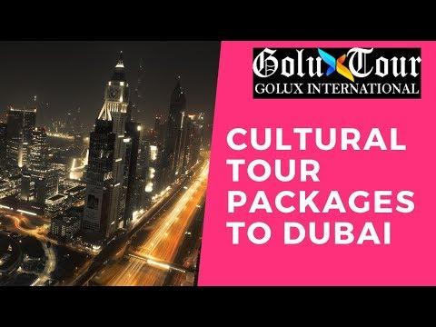 Cultural Tour Packages To Dubai