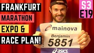 FRANKFURT MARATHON EXPO and RACE PLAN!  GETTING IT DONE!!