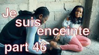 Je suis enceinte mini serie PART 46 | Strong  | Blondine  | Anie |  Tania| | Ti Bab | Samuel  |