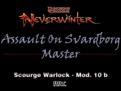 Assault On Svardborg Master - Neverwinter - Warlock (SW) Build Soulbinder - Mod. 10 B