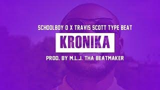 """Schoolboy Q x Travis Scott Type Beat """"KRONIKA""""   Prod. By M.L.J. Tha Beatmaker"""