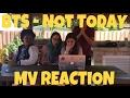 AKA REACTS! BTS (방탄소년단) - Not Today MV Reaction
