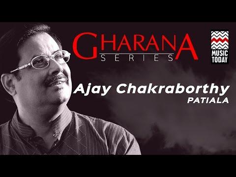 Gharana Series - Ajoy Chakraborty (Part 2) | Patiala Gharana | Audio Jukebox | Vocal | Classical