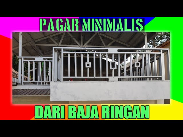 Pagar Rumah Minimalis Dari Baja Ringan Ligh Steel Home Fence Youtube
