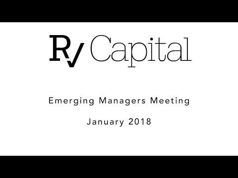 RV Capital's Emerging Managers Meeting, January 2018