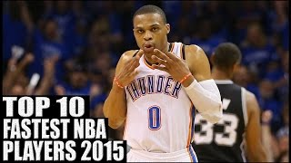 Top 10 Fastest NBA Players 2015
