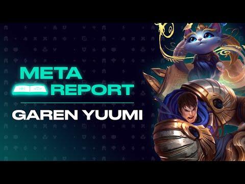 Meta Report - Garen & Yuumi Bot Lane