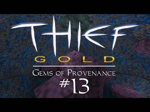 Let's Play Thief Gold: Gems of Provenance - FM / Fan Mission Gameplay - 13 - Skélécharger