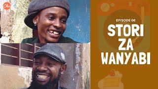 STORI ZA WANYABI (Ep6) | Oka Martin & Carpoza
