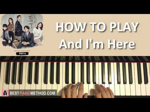 "HOW TO PLAY - [Goblin 도깨비 OST Part 11]  ""And I'm here"" - 김경희 (에이프릴 세컨드) (Piano Tutorial Lesson)"