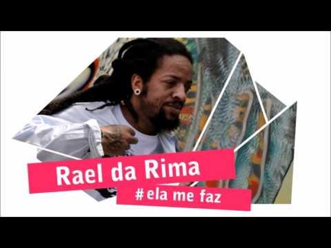 Rael da Rima Não dá mais/Ela me faz