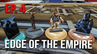 Star Wars - Edge of the Empire RPG Ep4 (Welcome to the Rim)