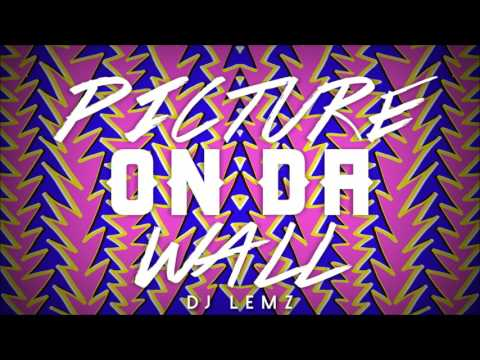 Picture On The Wall [DJ LEMZ REMIX]