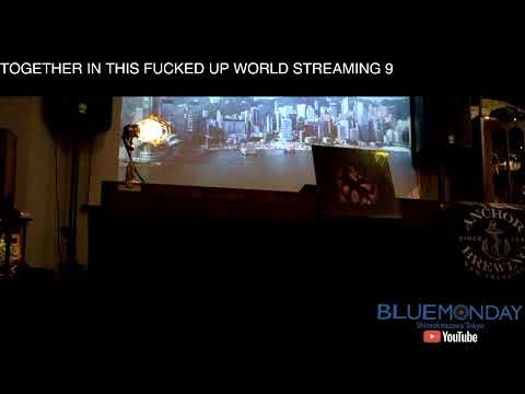 TOGETHER IN THIS FUCKED UP WORLD STREAMING 9