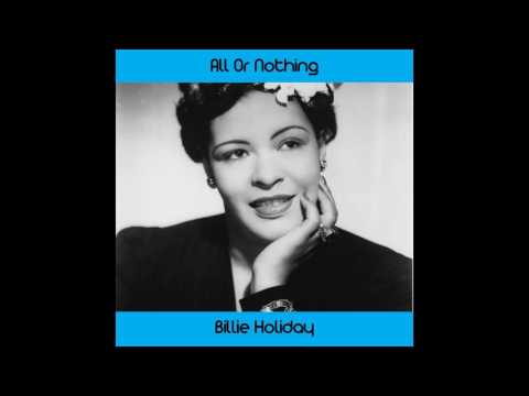 Billie Holiday - All or Nothing at All Medley: Do Nothin' Till You Hear from Me / Cheek to Cheek / I
