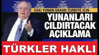 Eski Yunan Bakan'dan Yunanları çıldırtacak Türkiye açıklaması: Bunu söylediğim için üzgünüm ama..
