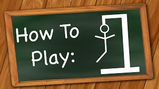 How to Play Hangman
