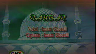 Lagu sejuta Umat Qosidah Imam Ghozali - Taubat