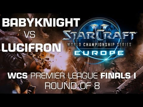 LucifroN vs. BabyKnight - 5th-8th Place - WCS Europe Premier League