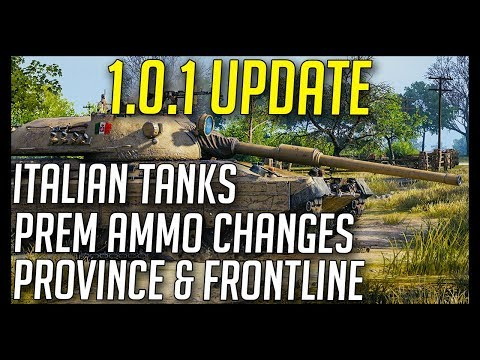 ► 1.0.1 - Italian Tanks, Frontline Mode, Province and More! - World of Tanks 1.0.1 Update Overview