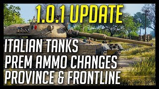 ► 1.0.1 - Italian Tanks, Frontline Mode, Province and More! - World of Tanks Patch 1.0.1 Update