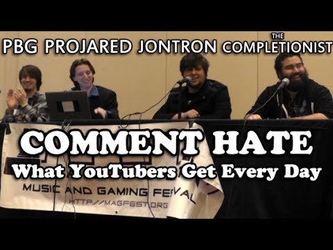 Comment Hate - PBG, ProJared, JonTron & The Completionist (MAGFest 12)