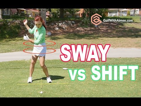 Sway vs. Weight Shift | Golf with Aimee
