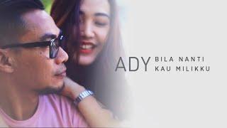 Download Mp3 Ady - Bila Nanti Kau Milikku  New Version   