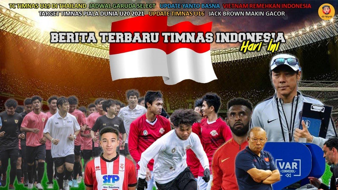 BERITA TERBARU TIMNAS INDONESIA HARI INI - YouTube