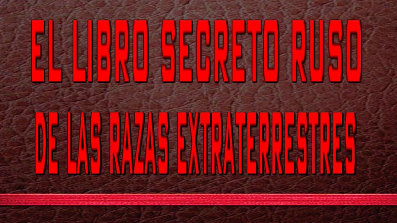 el libro secreto ruso de las razas extraterrestres - YouTube