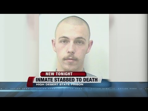 Inmate stabbed to death at High Desert State Prison