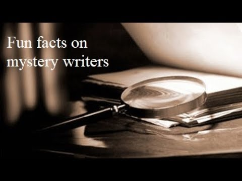 Fun facts on mystery writers