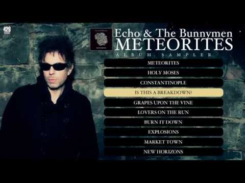 Echo and the Bunnymen - Meteorites (Album Sampler)