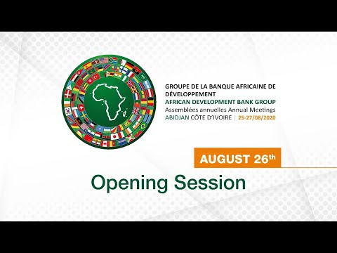 African Development Bank 2020 Annual Meeting : Opening Session