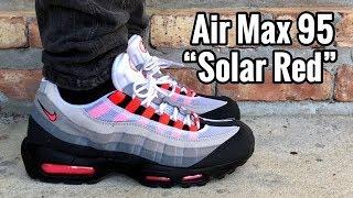 "brand new 65b66 46823 Air Max 95 ""Solar Red"" on feet ..."