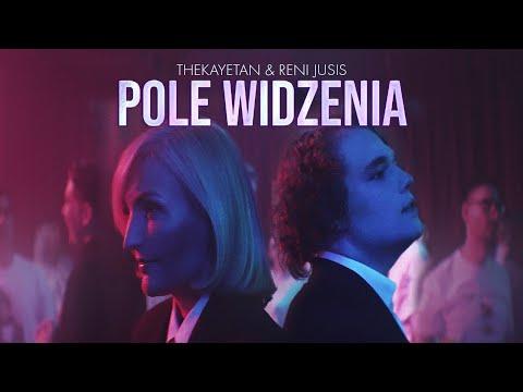 Reni Jusis - Pole widzenia - & thekayetan