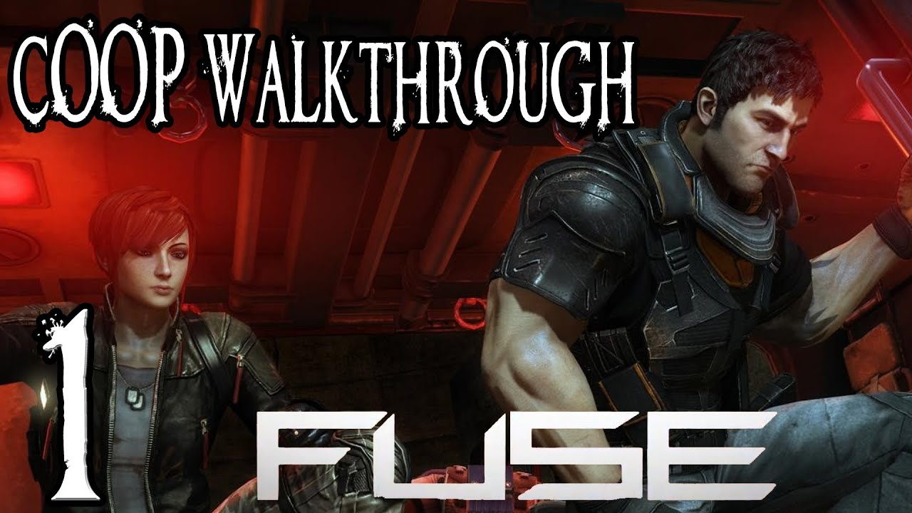hight resolution of fuse walkthrough part 1 chapter 1 pt 1 hard difficulty 3 player coop xbox 360 ps3 gameplay