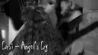 Cursi - Angels Cry (from Empty Diary)