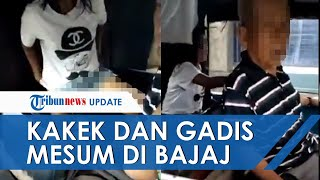 VIRAL VIDEO Gadis dan Kakek-kakek Mesum di Dalam Bajaj, Lihat Kondisinya saat Digerebek